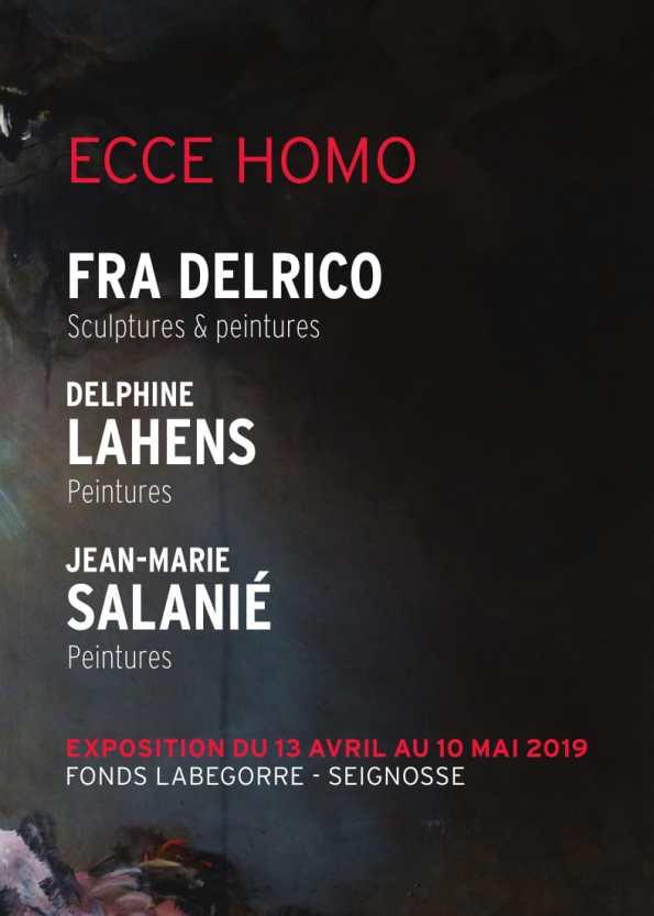 ECCE HOMO Fradelrico Lahens Salanié - Fonds Labégorre 2019
