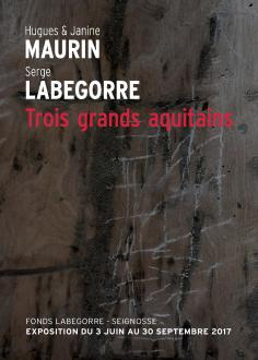Exposition Maurin Labegorre - 2017
