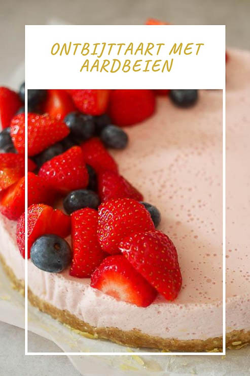 Ontbijttaart met aardbeien | Foodaholic.nl