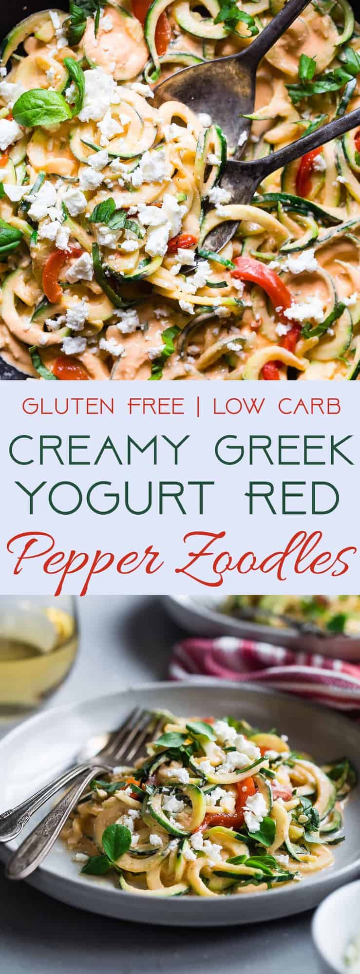 Zucchini Noodles with Roasted Red Pepper Greek Yogurt Sauce - zucchini noodles are covered with a creamy, low carb roasted red pepper sauce for an easy, protein packed, meatless dinner, that is under 300 calories and that the whole family will love! | #Foodfaithfitness | #Lowcarb #Glutenfree #Keto #Greekyogurt #ZucchiniNoodles