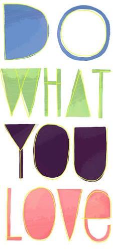 Do what YOU love - Food Faith Fitness
