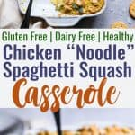 "Healthy Chicken ""Noodle"" Spaghetti Squash Casserole - This Healthy Chicken Noodle Casserole uses spaghetti squash so it's gluten free and dairy free! Homemade condensed chicken soup makes it SO creamy! The best healthy comfort food! 