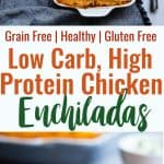 Healthy Low Carb Chicken Enchiladas -This gluten free Healthy Low Carb Chicken Enchilada Recipe uses a secret ingredient to make it low carb, proteinPACKED and under 500 calories for a HUGE serving! These do NOT taste healthy and even picky eaters love them!   #Foodfaithfitness   #Lowcarb #Glutenfree #Healthy #Grainfree #Enchiladas