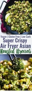 Air Fryer Roasted Asian Broccoli - This healthy, gluten free and low carb Asian broccoli has a spicy, Asian dressing to give a kick to your next meal! Sure to make your family LOVE vegetables and an oven roasted option is included! | #Foodfaithfitness | #Vegan #Healthy #AirFyer #Glutenfree #Lowcarb
