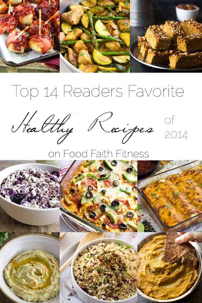 Top 14 Healthy Recipes of 2014 | Foodfaithfitness.com | #recipe