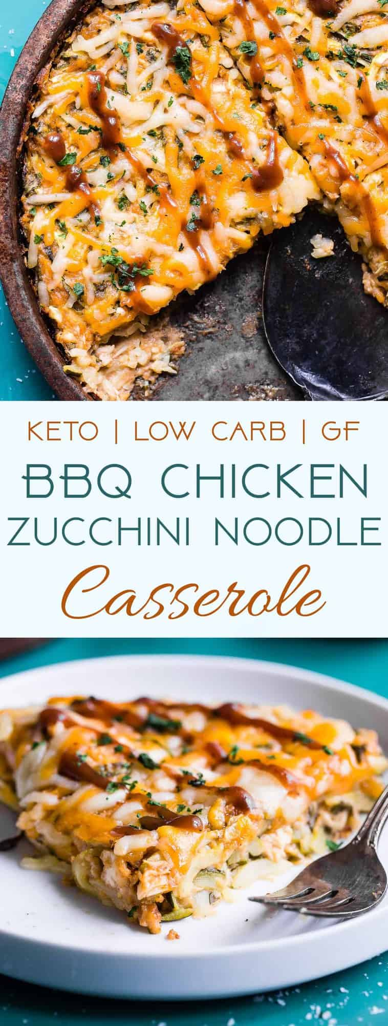 Keto BBQ Chicken Zucchini Noodle Casserole -This 6 ingredient casserole is an ULTRA delicious weeknight dinner that is under 300 calories, protein packed and will please even picky eaters! Gluten free & low carb too! | #Foodfaithfitness | #Keto #Lowcarb #Glutenfree #Sugarfree #Healthy