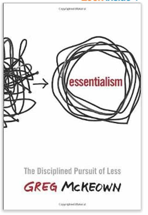 Essentialism: The Disciplined Pursuit of Less | Foodfaithfitness.com |
