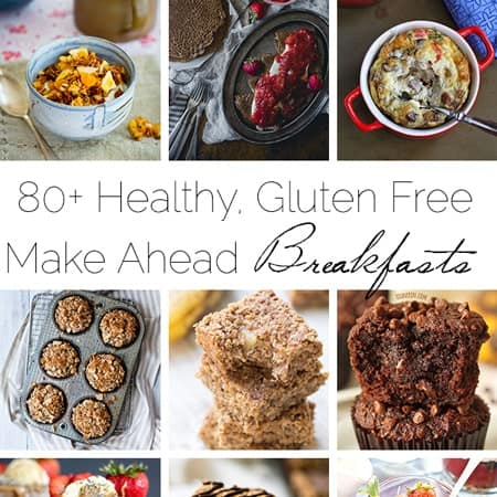 80+ Healthy, Gluten Free Make-Ahead Breakfast Recipes | Foodfaithfitness.com | @FoodFaithFit