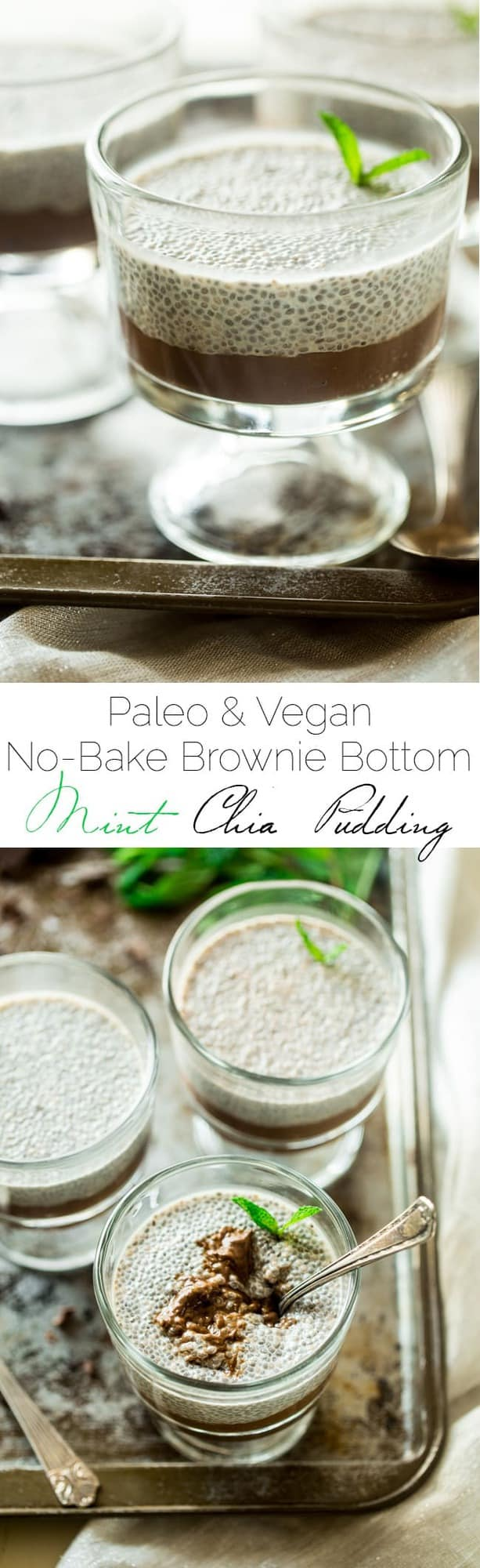 6 Ingredient Paleo and Vegan Brownie Bottom Mint Chia Pudding - This chia pudding recipe has a no-bake, gluten free brownie bottom and is only 6 ingredients and ready in 5 minutes. The perfect, healthy, make-ahead breakfast for Christmas morning! | Foodfaithfitness.com | @FoodFaithFit