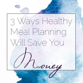 3 Ways Healthy Meal Planning Will Save You Money | Foodfaithfitness.com | @FoodFaithFit