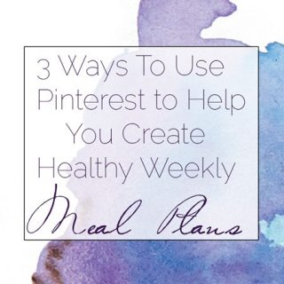 3 Ways To Use Pinterest To Help Create Healthy Meal Plans | Foodfaithfitness.com | @FoodFaithFit