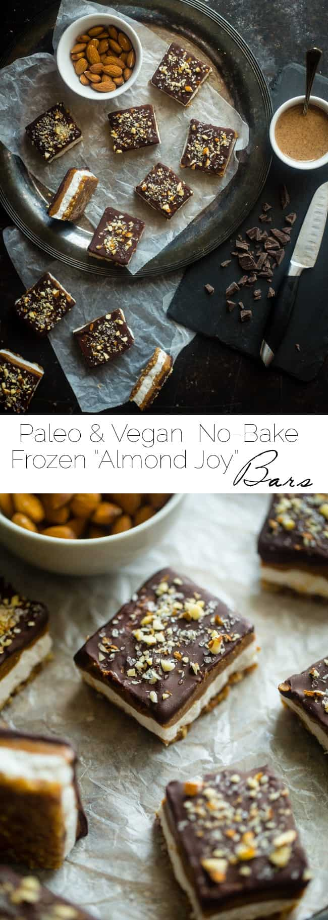 No-Bake Paleo Salted Almond Joy Bars - These salty-sweet, SUPER easy, no-bake bars taste like a frozen Almond Joy! They're the perfect healthy summer treat that's paleo and vegan friendly! | Foodfaithfitness.com | @FoodFaithFit