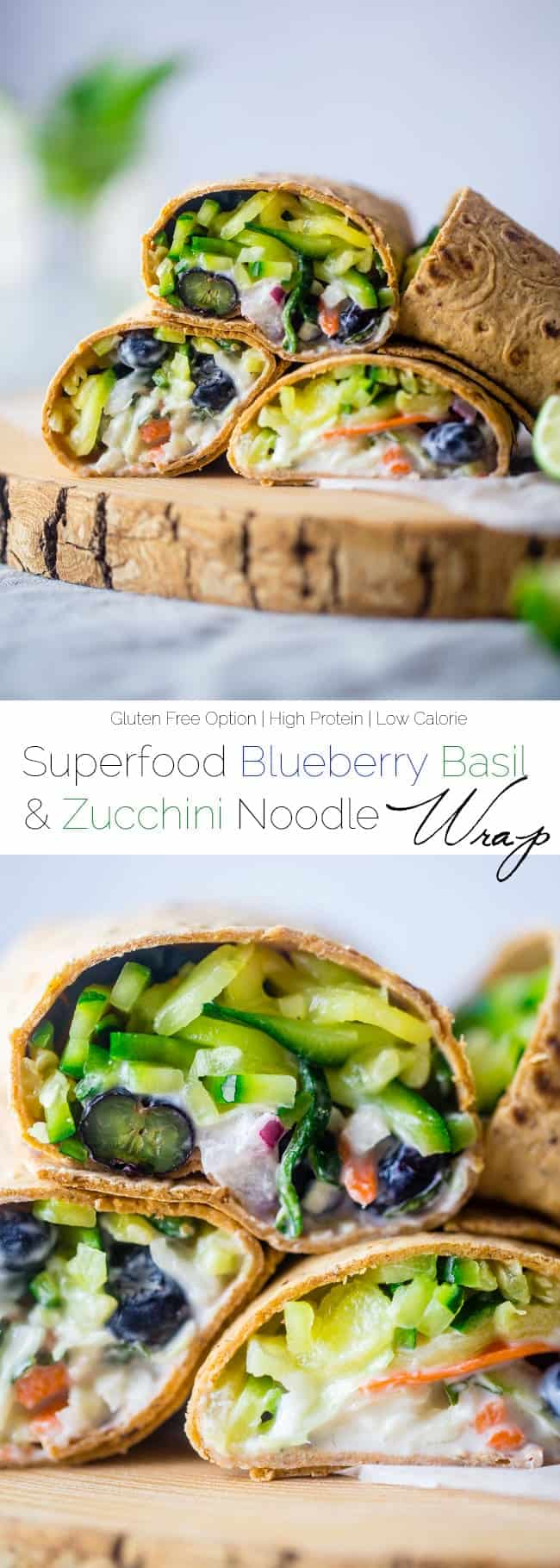 Superfood Blueberry Basil & Zucchini Noodles Wrap - A quick and easy wrap that has creamy lime yogurt and blueberries. It's a protein-packed, healthy and portable lunch for only 200 calories! Gluten free option! | Foodfaithfitness.com | @FoodFaithFit