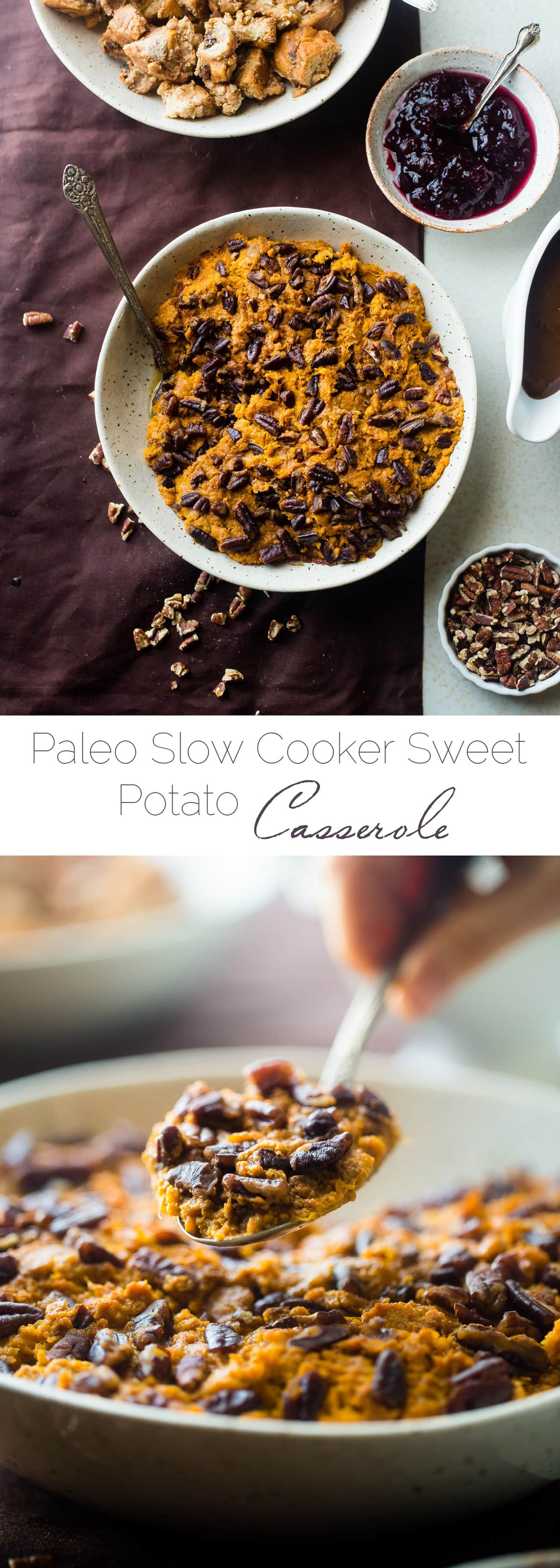Slow Cooker Paleo Sweet Potato Casserole - Let the slow cooker do all the work for you this Thanksgiving with this quick and easy paleo sweet potato casserole! You won't even miss the marshmallows! | Foodfaithfitness.com | @FoodFaithFit