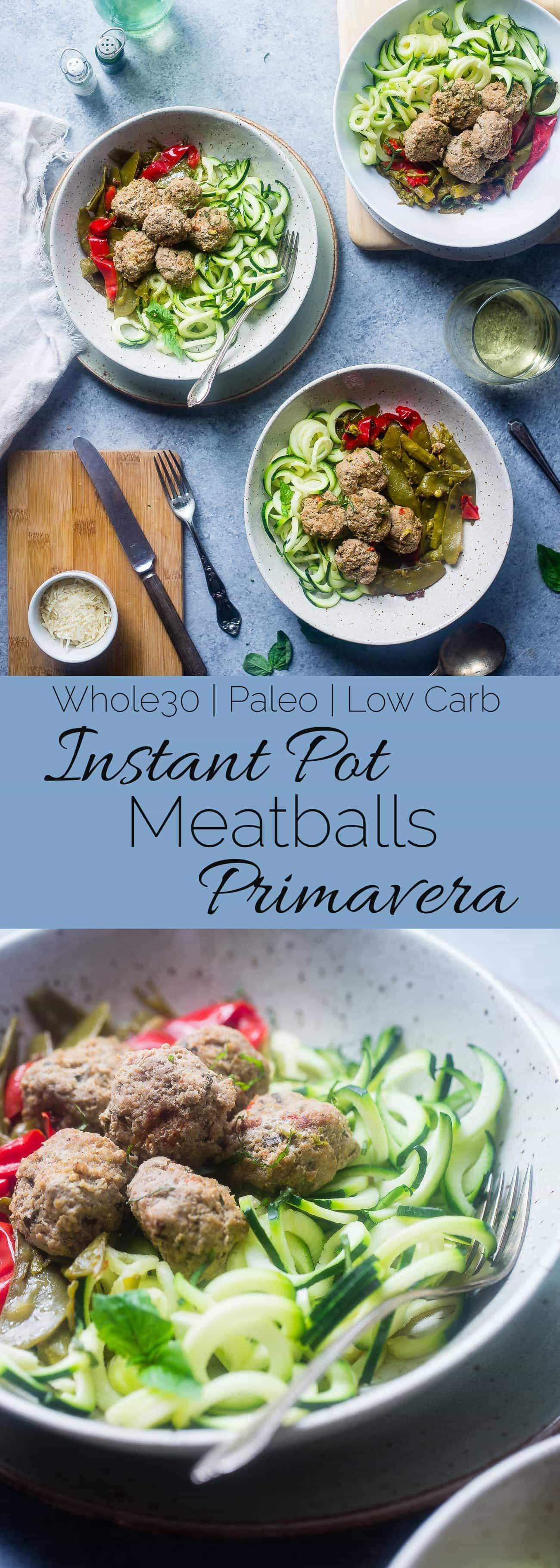 Whole30 Instant Pot Meatballs Primavera - These low carb instant pot meatballs taste like pasta primavera! They're a healthy, gluten free and paleo spring meal for only 300 calories! | Foodfaithfitness.com | @FoodFaithFit