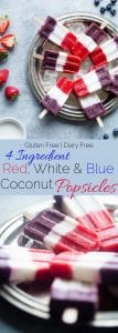 Vegan Red, White and Blue Popsicles -These healthy and dairy free coconut popsicles are a gluten free, patriotic summer treat that are only 4 ingredients and 110 calories! Perfect for July 4th! | Foodfaithfitness.com | @FoodFaithFit