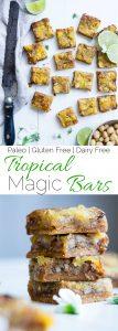 Collage image of tropical paleo magic cookie bars. Recipe on foodfaithfitness.com