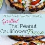 Collage image of Thai cauliflower pizzas. Recipe on Foodfaithfitness.com