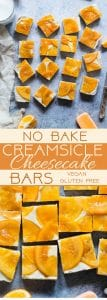 Healthy No Bake Creamsicle Cheesecake Bars - These raw vegan cheesecake bars have a creamy vanilla base, an orange topping and taste like a creamsicle! They're a dairy and gluten free treat for the Summer! | Foodfaithfitness.com | @FoodFaithFit