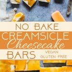 Healthy No Bake Creamsicle Cheesecake Bars -These raw vegan cheesecake bars have a creamy vanilla base, an orange topping and taste like a creamsicle! They're a dairy and gluten free treat for the Summer! | Foodfaithfitness.com | @FoodFaithFit