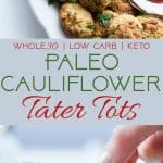 Paleo Cauliflower Tater Tots - So crispy and crunchy you will never believe they're gluten/grain/dairy free, low carb and made from veggies! Even your kids will love them! | Foodfaithfitness.com | @FoodFaithFit
