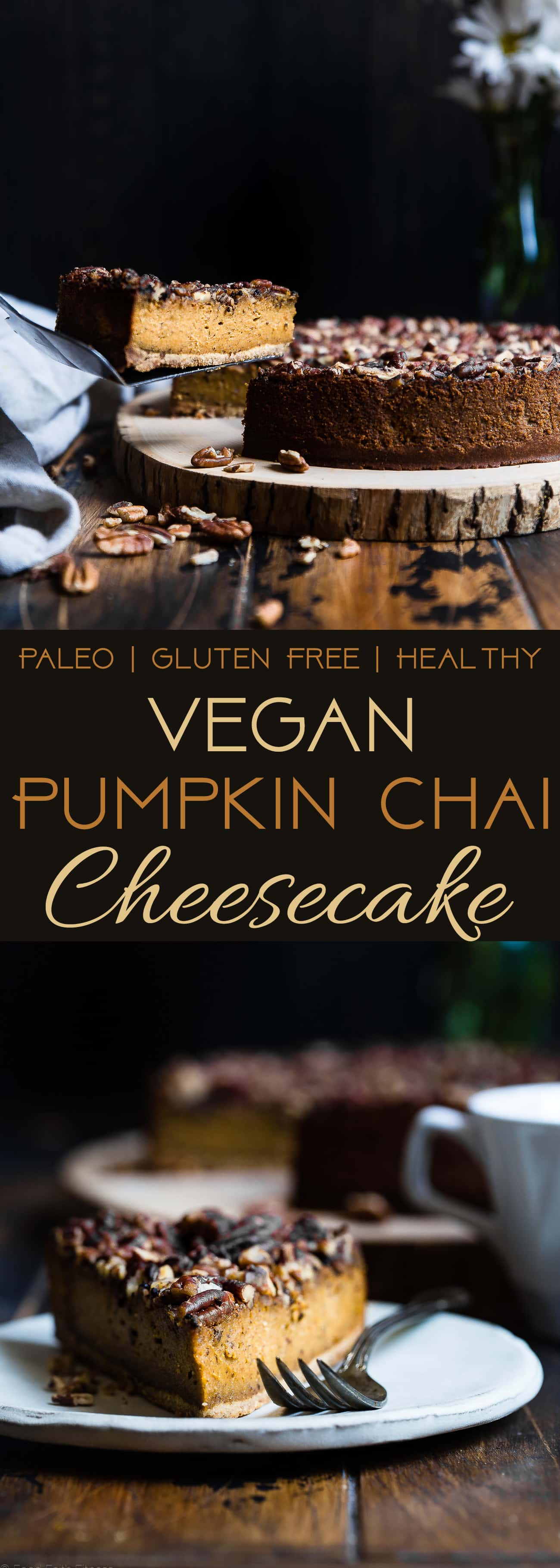 Vegan Pumpkin Chai Cheesecake - This dairy-free, gluten free pumpkin cheesecake is infused with spicy chai tea! It's an easy, healthy and paleo friendly show-stopping fall dessert! | Foodfaithfitness.com | @FoodFaithFit