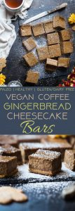 Dairy Free Vegan Coffee Gingerbread Cheesecake Bars - These little bites of gingerbread blissare SO creamy and spicy-sweet! A paleo friendly, healthy and gluten free dessert for the holidays that you will never believe is dairy and egg free!   Foodfaithfitness.com   @FoodFaithFit