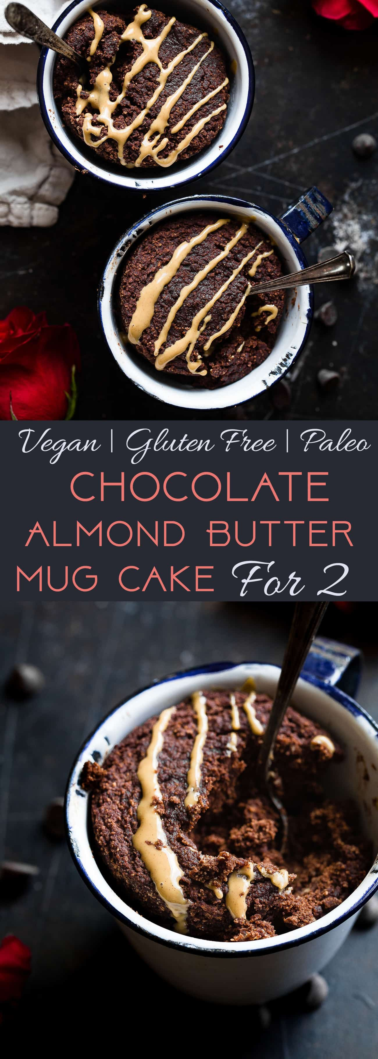 Paleo Chocolate Almond Butter Mug Cakes for Two - A gluten/grain/dairy/sugar free treat that is vegan friendly, ready in 10 minutes and better for you! A healthy dessert at its best! | #Foodfaithfitness | #paleo #vegan #glutenfree #mugcake #chocolate