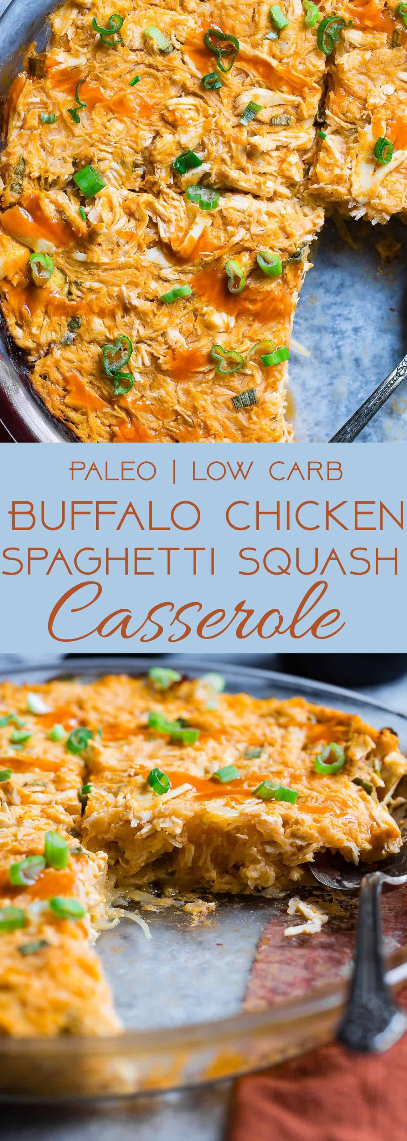 Paleo Buffalo Chicken Baked Spaghetti Squash Casserole -  This EASY, keto and whole30 casserole is only 7 ingredients, 320 calories and packed with protein! It's a family friendly, low carb, weeknight dinner that even picky eaters will love! | #Foodfaithfitness | #Keto #paleo #glutenfree #whole30 #kidfriendly