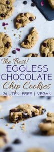 The BEST Eggless Chocolate Chip Cookies - SO chewy on the inside, crispy on the outside and secretly gluten free, with a dairy free and vegan option! The only chocolate chip cookie recipe you well ever need! | #Foodfaithfitness | #Glutenfree #Vegan #Healthy #Cookies #EggFree