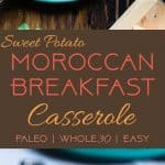 Moroccan Whole30 Breakfast Casserole - This healthy, gluten free,  paleo breakfast casserole is an easy breakfast or brunch with a little taste of the Middle East!  Grain/dairy/sugar free and only 200 calories a serving! | #Foodfaithfitness | #whole30 #paleo #glutenfree #healthy #breakfast
