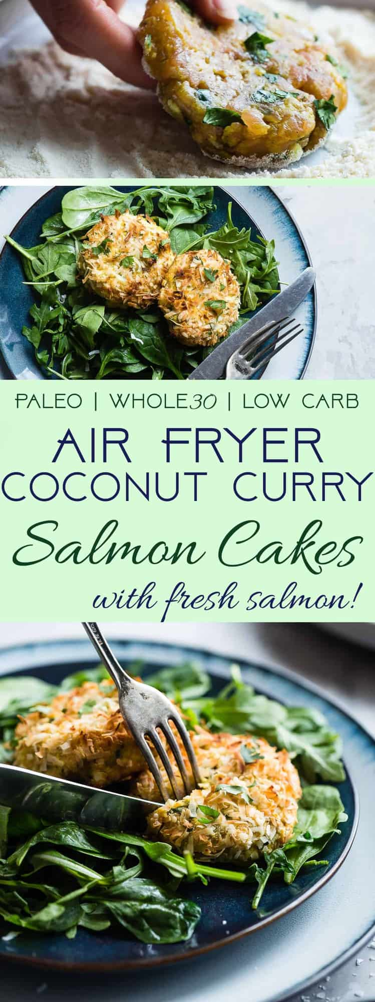 Whole30 Air Fryer Coconut Curry Salmon Cakes - These gluten free salmon cakes are made in the air fryer so they're juicy and SO crispy without all the oil! A healthy, paleo friendly, grain/dairy/sugar free meal that is low carb! | #Foodfaithfitness | #glutenfree #paleo #whole30 #airfryer #lowcarb