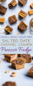 Salted Date Caramel Cashew Freezer Fudge - This easy, CREAMY, sugar free vegan fudge is topped with a salted date caramel and made in the freezer!  No candy thermometer needed! Gluten free, grain free and paleo friendly too! | | #Foodfaithfitness | #Paleo #Vegan #Sugarfree #Glutenfree #Healthy