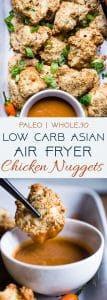 Crispy Low Carb Air Fryer Chicken Nuggets - These baked chicken nuggets areare cooked in the air fryer and have an Asian twist! A healthy, whole30, gluten free, family-friendly weeknight dinner that even picky eaters will love! Oven baked option too! | #Foodfaithfitness | #Paleo #Whole30 #Lowcarb #Glutenfree #Keto