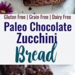 paleo zucchini bread collage photo