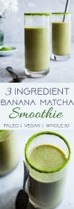 Vegan Banana Matcha Smoothie - This 3 ingredient banana smoothie is a simple, healthy breakfast or snack that will give you energy and keep you full until lunch! It's gluten free, vegan, paleo and whole30 friendly too! | #Foodfaithfitness | #Vegan #Healthy #Paleo #Whole30 #Glutenfree
