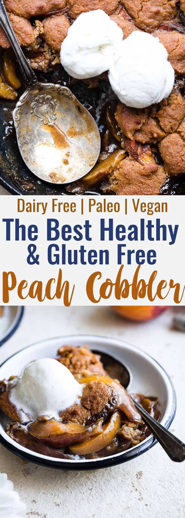 The Best Paleo Peach Cobbler - This EASY recipe is a gluten free remake of the classic recipe that you'll never believe is healthy, dairy free and vegan friendly! The perfect Summer dessert to feed a crowd! | #Foodfaithfitness | #Glutenfree #Vegan #Paleo #Healthy #Dairyfree