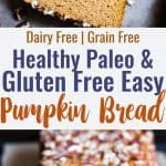 Gluten Free Paleo Pumpkin Bread - This EASY, healthy pumpkin bread is SO moist, chewy and perfectly spicy-sweet! All the best parts of fall in a simple, wholesome recipe that is great for breakfasts or snacks!   #Foodfaithfitness   #Glutenfree #Paleo #Healthy #Grainfree #Pumpkin