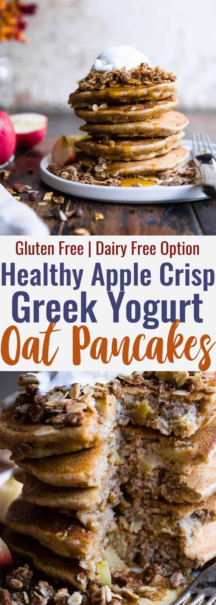 Apple Crisp Greek Yogurt Oatmeal Protein Pancakes - These Healthy Oatmeal Protein Pancakes with Greek Yogurt taste like having apple crisp for breakfast! Gluten free, made from simple, wholesome ingredients and SO thick and fluffy! | #Foodfaithfitness | #Glutenfree #Dairyfree #Greekyogurt #Healthy #Pancakes