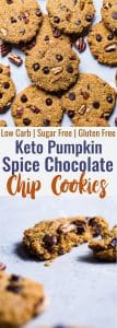 Low Carb Keto Pumpkin Chocolate Chip Cookies - These sugar free pumpkin chocolate chip cookies are so dense, soft and chewy you won't believe they're gluten free, keto friendly and only 100 calories! | #Foodfaithfitness | #Glutenfree #Keto #Sugarfree #Lowcarb #Pumpkin