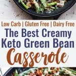 Low Carb Keto Green Bean Casserole -This Low Carb Green Bean Casserole is an EASY, healthy remake of the classic side! No one will know it's better for you! Dairy free option included! | #Foodfaithfitness | #Glutenfree #Dairyfree #Keto #Lowcarb #Healthy
