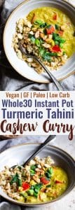 Whole30 Instant Pot Tahini Cashew Curry - This Instant Pot Curry is a quick and easy dinner with Middle Eastern flavor! Paleo and vegan friendly, whole30 compliant and only 200 calories! | #Foodfaithfitness |