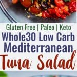 Paleo Mediterranean Tuna Salad with Olives -A quick and easy recipe that is great for meal prep and lunches! Gluten free, low carb, keto and whole30! | #Foodfaithfitness | #Glutenfree #Paleo #Keto #Lowcarb #Whole30