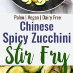 Chinese spicy zucchini stir fry