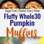 whole30 pumpkin muffin collage photo