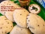 Mixed Dal Instant Idli-No Rice No Fermentation