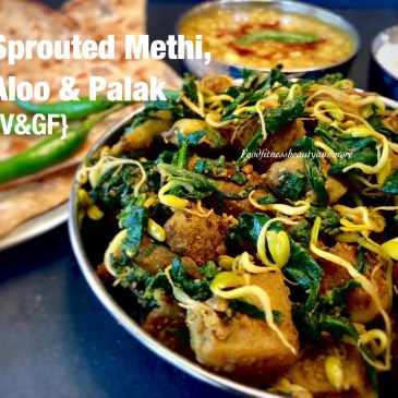 Methi Aloo with Sprouted Methi Dana and Palak