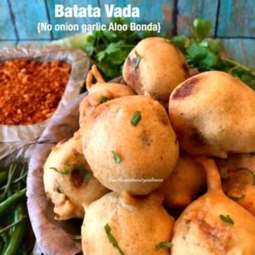 Batata Vada/No Onion Garlic Aloo Bonda