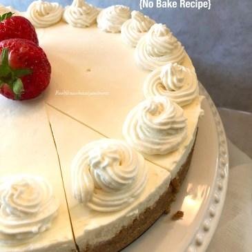 Eggless Cheesecake-No Bake Recipe