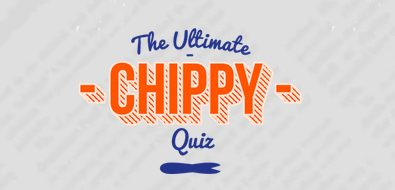 hungryhouse chippy quiz